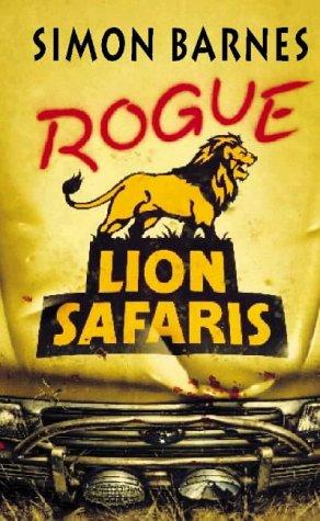 Rouge Lion Safaris Book Cover